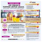 Training Sukses Ice Cream dan Topping Untuk Usaha, Minggu 17 November 2019