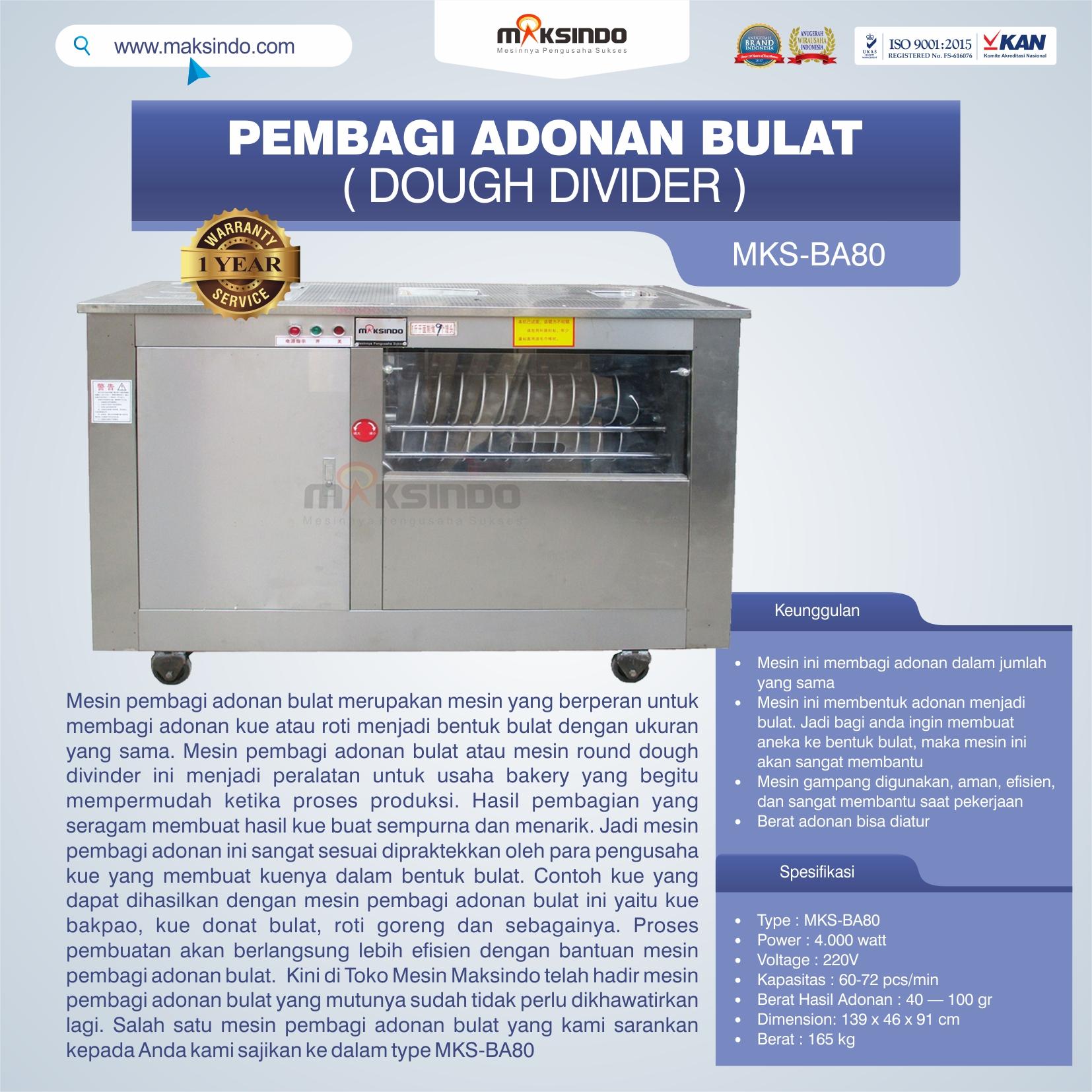 Jual Pembagi Adonan Bulat (Dough Divider) MKS-BA80 di Blitar