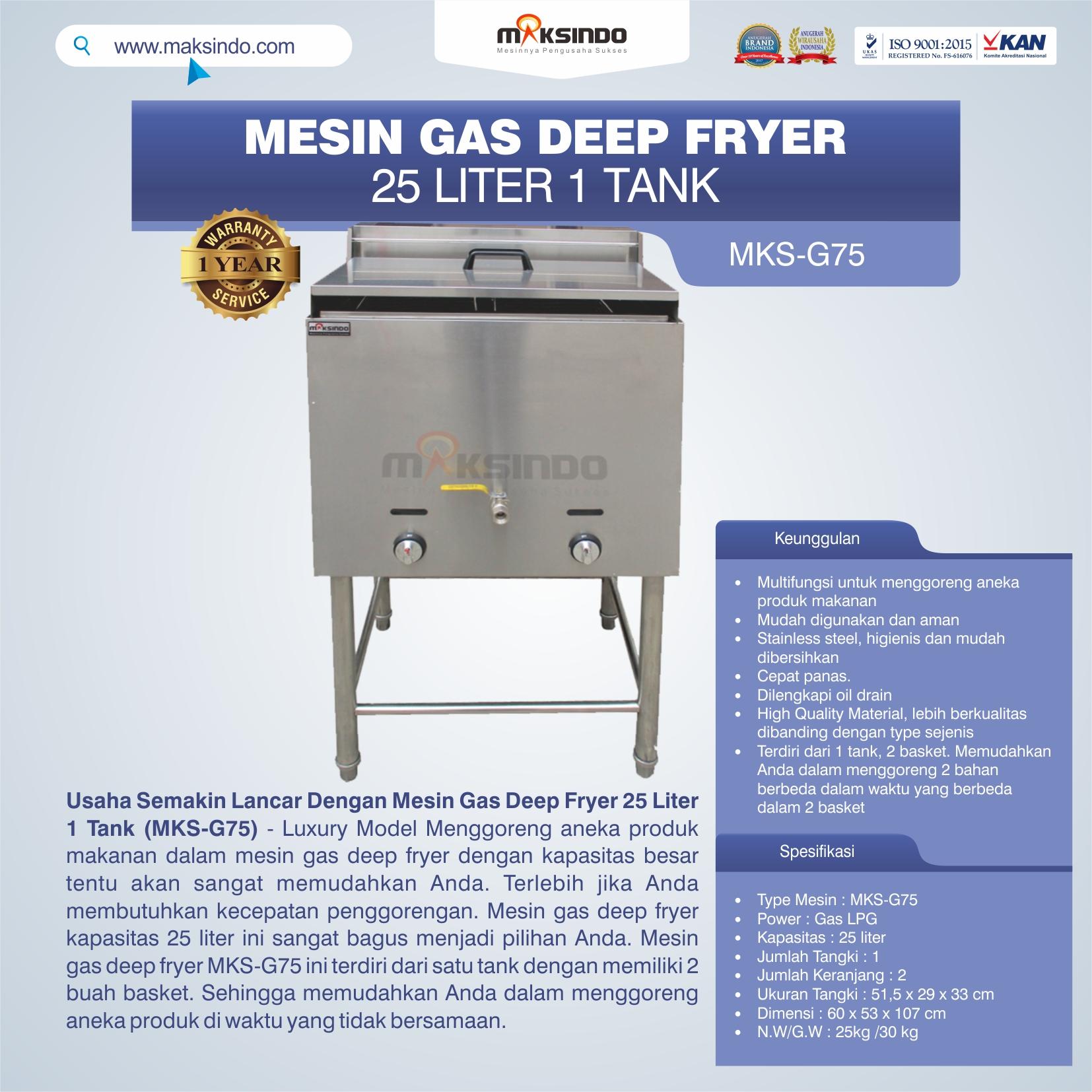 Jual Gas Deep Fryer 25 Liter 1 Tank (G75) di Blitar
